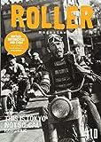 ROLLER MAGAZINE(ローラーマガジン)Vol.10 (NEKO MOOK)