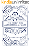 The Robot and Automation Almanac - 2020: The Futurist Institute