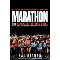 Marathon: The Ultimate Training Guide: Advice, Plans, and Programs for Half and Full Marathons
