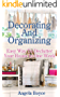 Decorating And Organizing: Easy Way To Declutter Your House In One Week