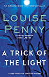 A Trick Of The Light (A Chief Inspector Gamache Mystery Book 7)