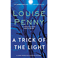 A Trick Of The Light (A Chief Inspector Gamache Mystery Book 7) (English Edition)