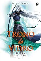 Herdeira do fogo - Trono de vidro - vol. 3 eBook Kindle