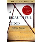 A Beautiful Mind: The Life of Mathematical Genius and Novel Laureate John Nash