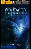 CONTACTO EXTRATERRESTRE: Un viaje con lo desconocido (WICCA nº 1) (Spanish Edition)