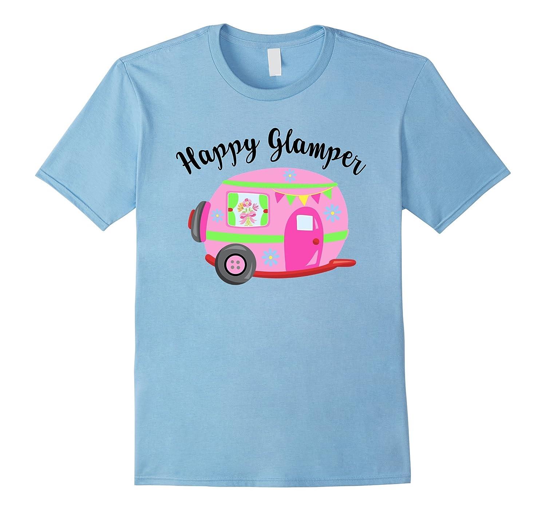 Happy Glamper T-Shirt Camping Camper Glamping Shirt-CD
