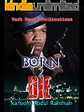 Born 2 Die (Brass Book 1)
