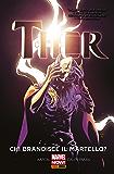 Thor Vol. 2: Chi Brandisce Il Martello? (Thor (2014-2015))