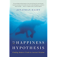The Happiness Hypothesis: Finding Modern Truth in Ancient Wisdom (English Edition)