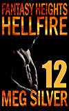 Hellfire (Fantasy Heights Book 12)