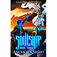 Anchor Knight (Soulship Book 3) (English Edition)