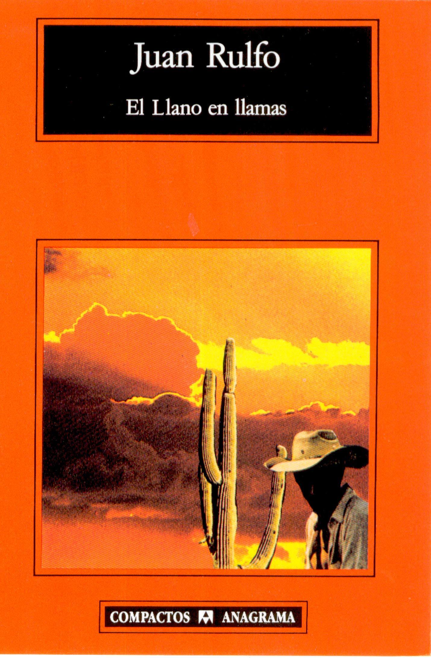 El Llano en llamas: 74 (Compactos): Amazon.es: Rulfo, Juan: Libros