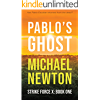 Pablo's Ghost (Strike Force X Book 1)