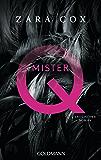 Mister Q: Erotischer Roman (German Edition)