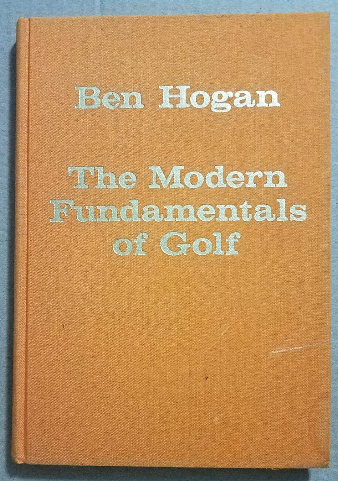 The Modern Fundamentals of Golf: 5 Lessons (Classics of Golf ...