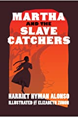 Martha and the Slave Catchers Kindle Edition
