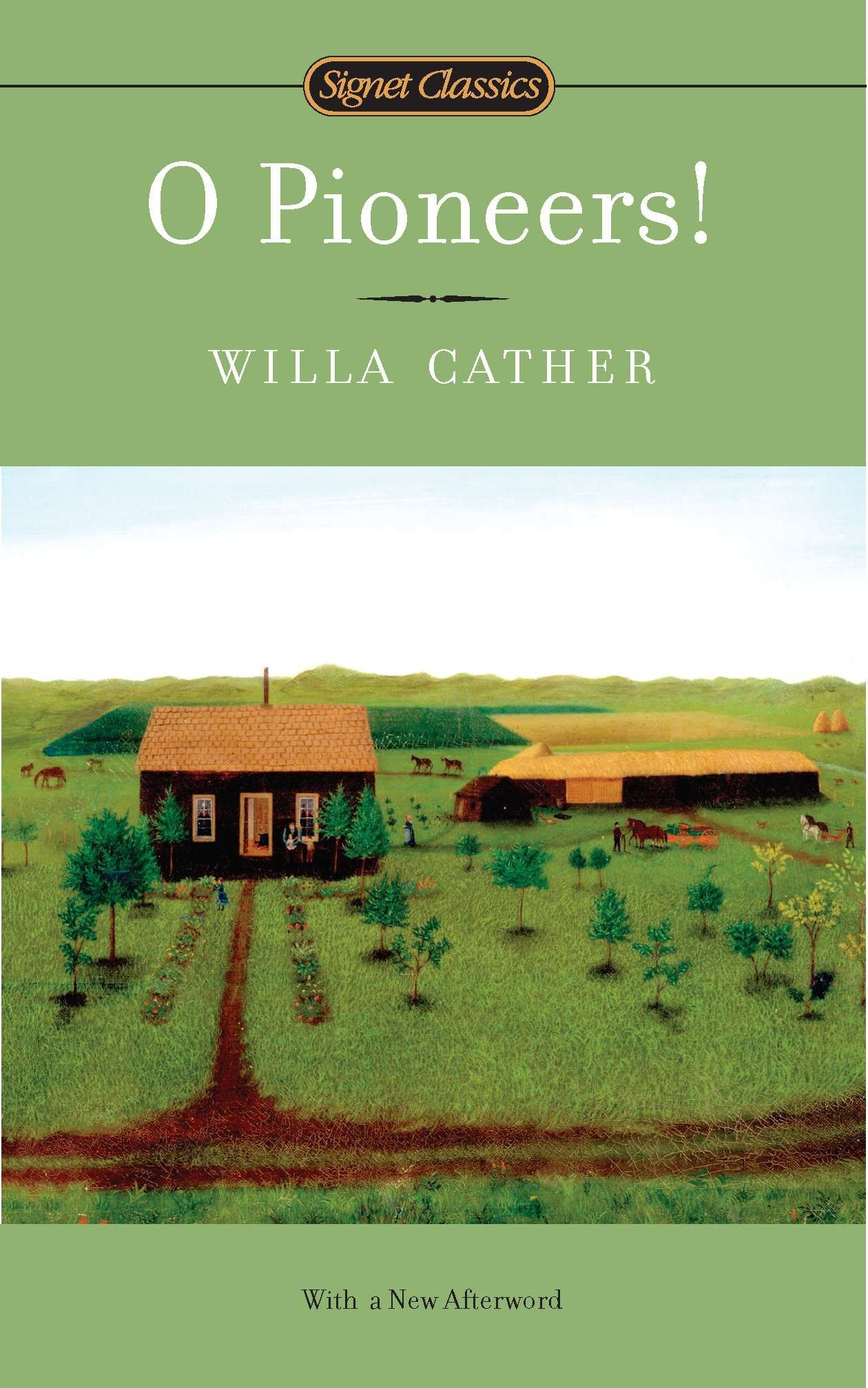 O Pioneers The Great Plains Trilogy Willa Cather Marcelle