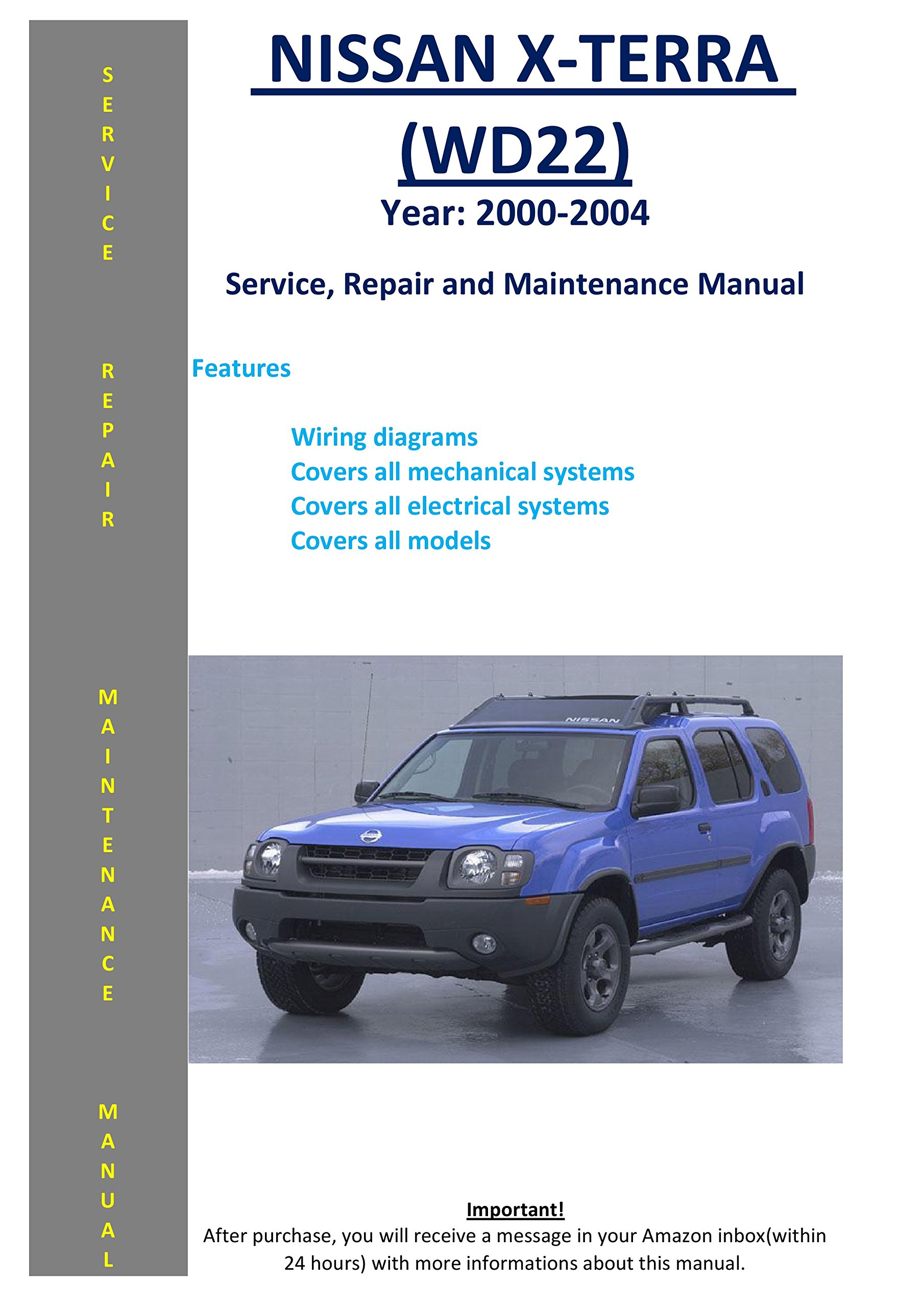 Nissan Xterra X-terra Wd22 2000 - 2004 Service Repair Workshop Maintenance  Manual: SoftAuto Manuals: 5422363545540: Amazon.com: Books