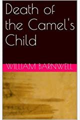DDeath of the Camel's Child Kindle Edition