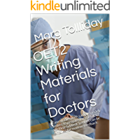 OET2 Writing Materials for Doctors: Case studies with sample model letters to prepare for the OET2 Writing Subtest.  Letters can be emailed for review/feedback.