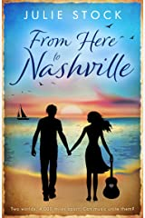 From Here to Nashville (Rachel's Story): An entertaining contemporary romance (From Here to You Book 1) Kindle Edition