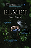 Elmet: SHORTLISTED FOR THE MAN BOOKER PRIZE 2017 (English Edition)