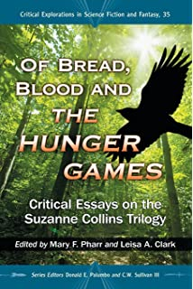 An Essay On Newspaper Of Bread Blood And The Hunger Games Critical Essays On The Suzanne  Collins Trilogy Topics For Argumentative Essays For High School also High School Essay Format Amazoncom The Hunger Games And Philosophy A Critique Of Pure  Essay On Library In English