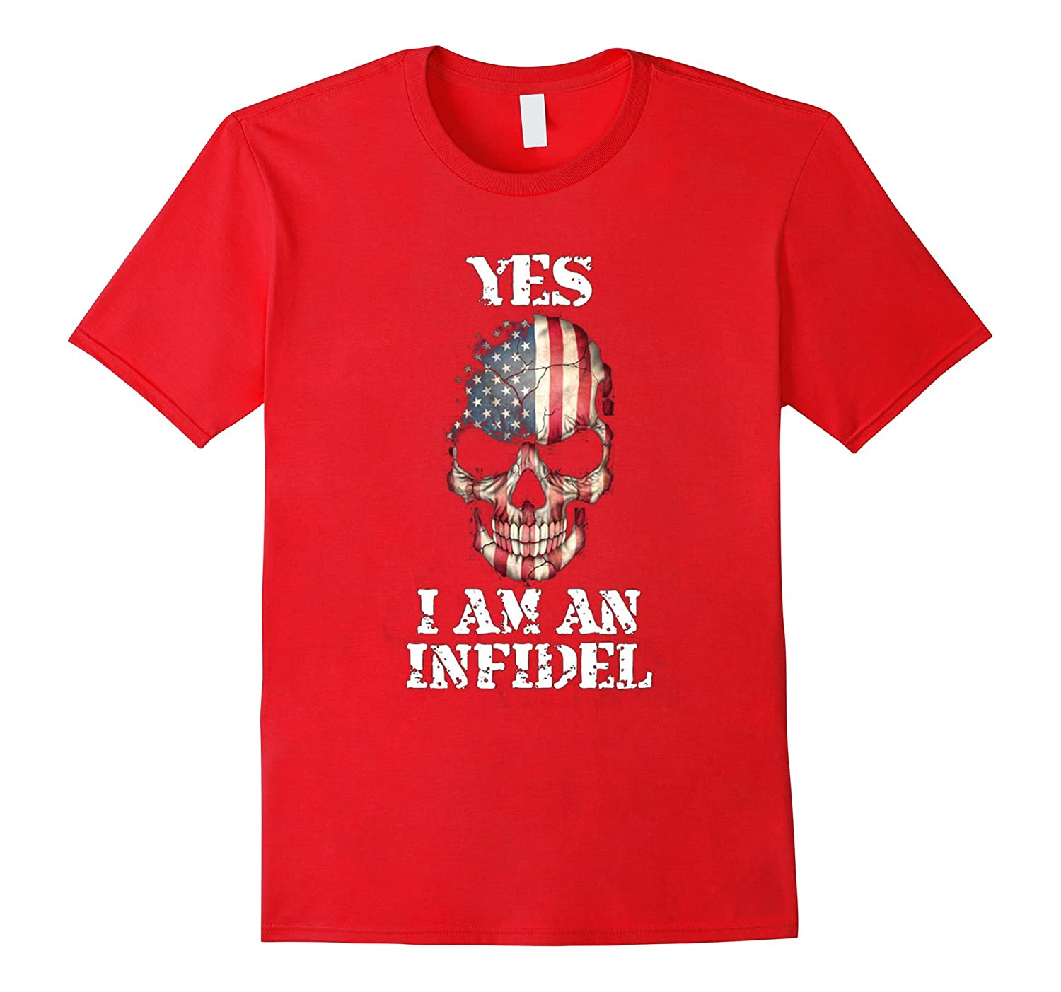 Yes, I am an Infidel TShirt-TH