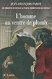 L'homme au ventre de plomb : Nº2 : Une enquête de Nicolas Le Floch