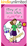 Diary of a Secret Witch: Mischief Magic