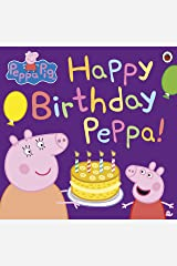 Peppa Pig: Happy Birthday Peppa! Kindle Edition