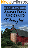 Amish Days: Second Thoughts: A Short Story Amish Romance (Hollybrook Amish Romance)