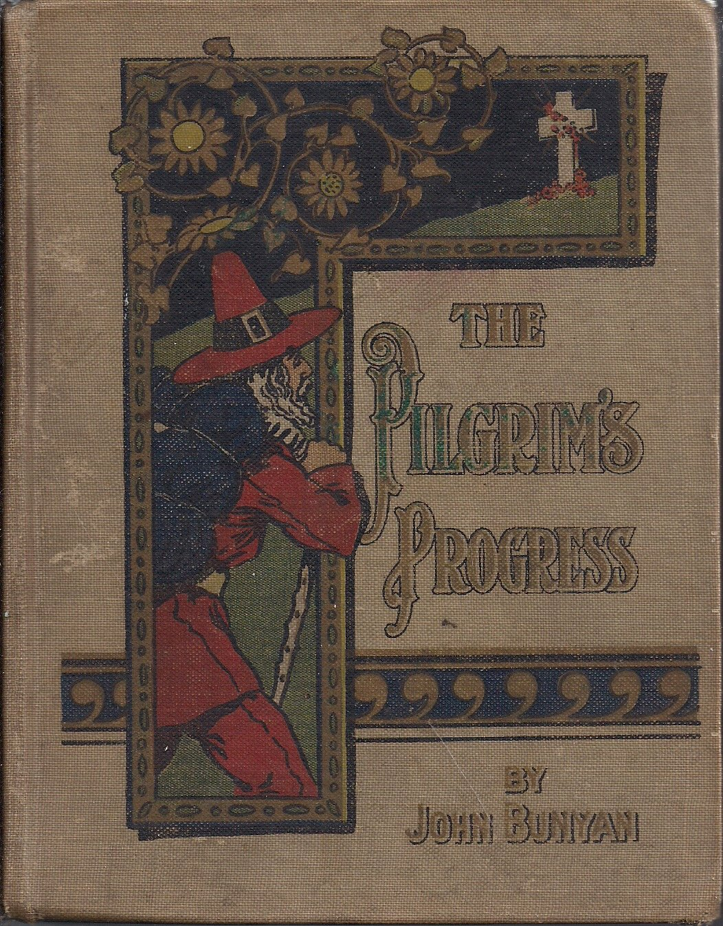 The Pilgrim's Progress From This World to That Which Is to Come (The Favorite Library), John Bunyan