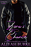 Zora's Chance (Protective Truths Book 1)