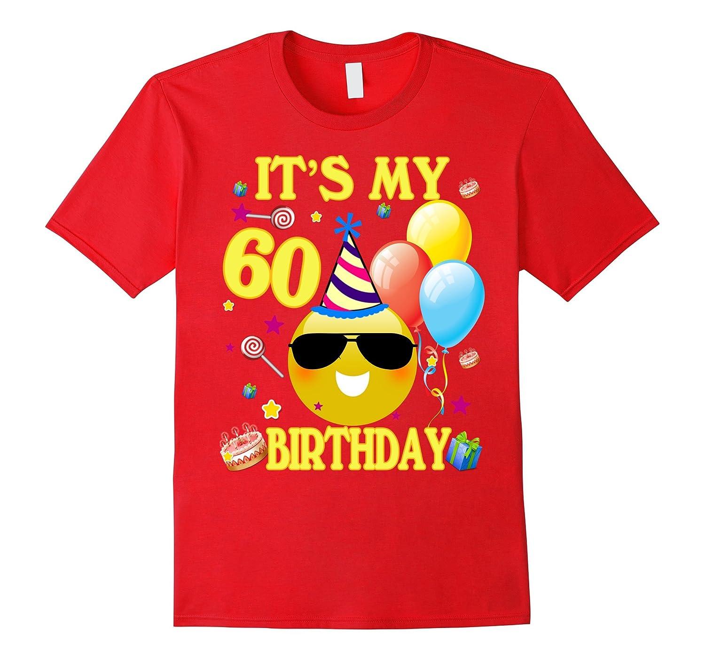 Its My 60th Birthday Shirt 60 Years Old Gift FL