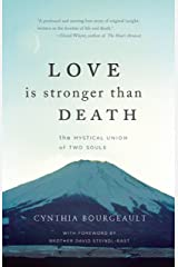 Love is Stronger than Death: The Mystical Union of Two Souls Kindle Edition