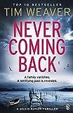 Never Coming Back: David Raker Missing Persons #4