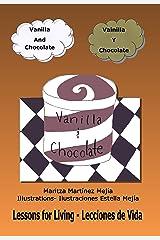 Vanilla and Chocolate: Vainilla y Chocolate Kindle Edition