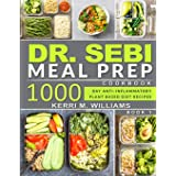 DR. SEBI: Alkaline Diet Meal Prep Cookbook: 1000 Day Quick & Easy Meals to Prep, Grab and Go for the Busy | Anti-inflammatory