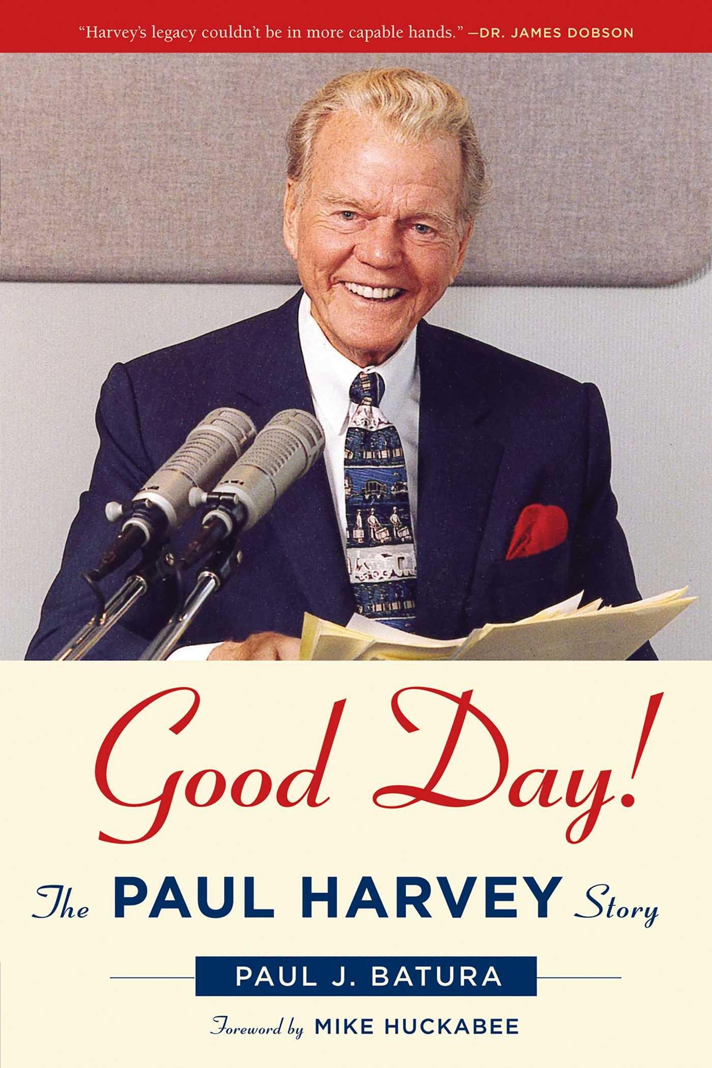 Good Day!: The Paul Harvey Story ebook