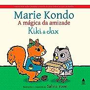 Kiki e Jax: A mágica da Amizade