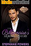 Her Billionaire's Murder Mystery (Billionaire Bachelor Mountain Cove Book Book 14)