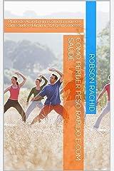 Como Perder Peso Rápido e Com Saúde: Plano de Ação Ensina Como Emagrecer com Saúde e Eliminar 25 Kg em 6 meses eBook Kindle