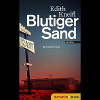 Blutiger Sand: Kriminalroman (Katharina Kafka & Orlando-Krimis 3)
