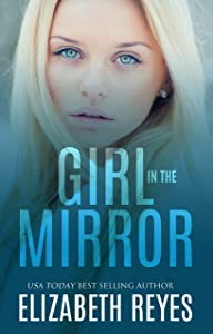 Girl In The Mirror (Looking Glass Book 1)