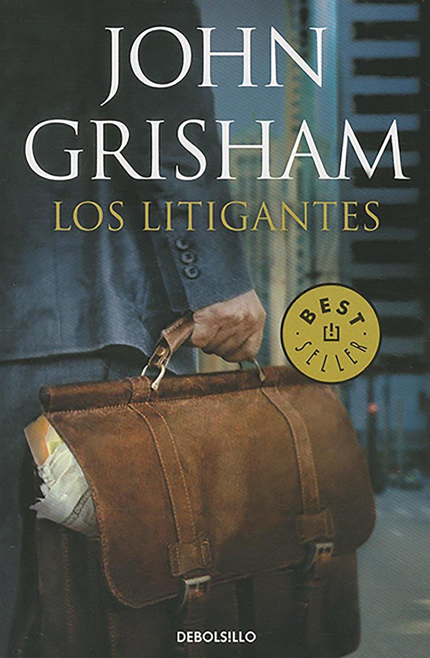 Los litigantes / The Litigators (Best Seller (Debolsillo)) (Spanish Edition)