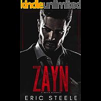 Zayn: A Mafia Romance (A Dark Mafia Romance Book 1)