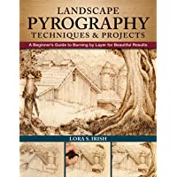 Landscape Pyrography Techniques & Projects