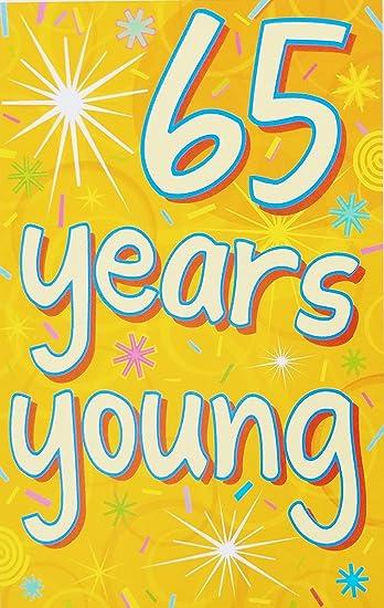 Amazon.com: 65 años joven – Happy 65th cumpleaños tarjeta de ...