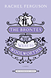 The Brontes Went to Woolworths: A Novel (The Bloomsbury Group)